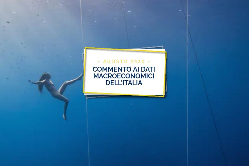 Commento ai dati macroeconomici dell'Italia - Agosto 2020