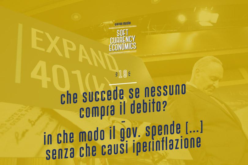 Che succede se nessuno compra il debito? - In che modo il Governo spende e contrae prestiti senza che questo causi iperinflazione