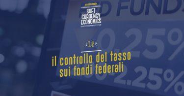 Il controllo del tasso sui fondi federali