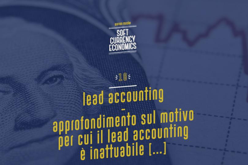 Lead Accounting - Approfondimento sul motivo per cui il Lead Accounting è inattuabile: rigidità della domanda di prestiti
